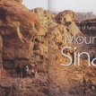 A Walk of Faith to Mount Sinai, published in Venture Magazine, Nov/Dec, 2010-pg 1&2